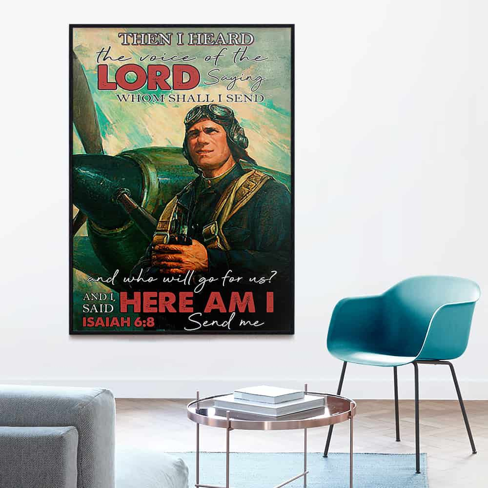 Pilot Then I Heard The Voice Of The Lord Here Am I Send Me poster, canvas