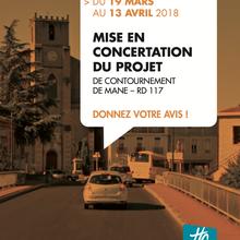 LE PROJET DE CONTOURNEMENT DE MANE, SUR LA D117, EST MIS EN CONCERTATION DU 19 MARS AU 13 AVRIL 2018