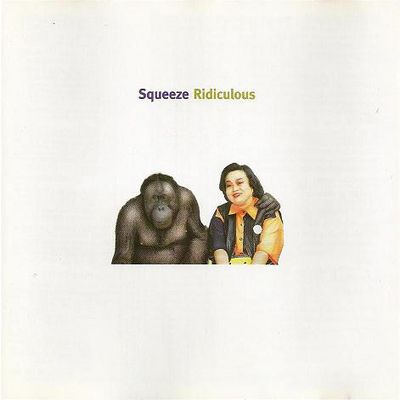 Squeeze Ridiculous (AM Records, 1995)