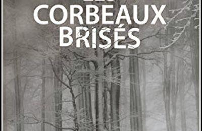 *LES CORBEAUX BRISÉS* Sylvain Namur* Auto-édition* par Nathalie Courchesne*