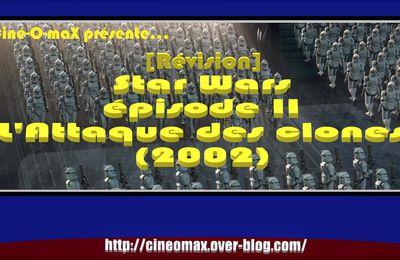 [Révision] Star Wars, épisode II : L'Attaque des clones (2002)