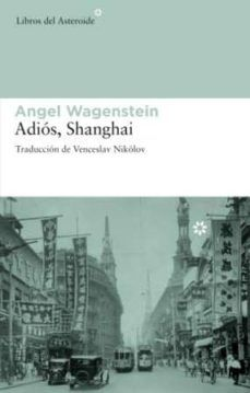 Descargar Ebook for ipad 2 gratis ADIOS SHANGHAI
