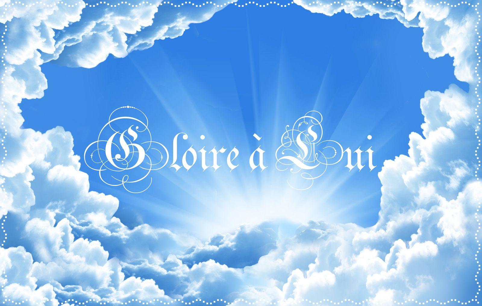 Gloire à Lui