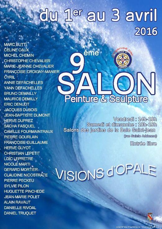 VISIONS D'OPALE... 9 ème SALON DE PEINTURE ET SCULPTURE de WIMEREUX...