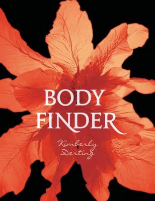 Body finder, tome 1 Kimberly Derting