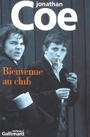 Jonathan Coe, Bienvenue au club, Gallimard