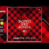 CLUBSTONE FEAT. R.B.O. - BAGPIPES SPIRIT ANTHEM (RADIO MIX)