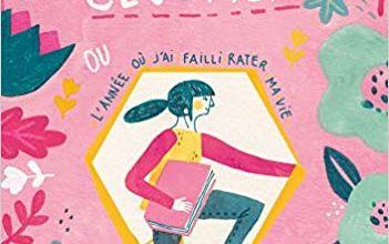 Fanny Cloutier (tome 1) OU l'année où j'ai failli rater ma vie / Stéphanie Lapointe