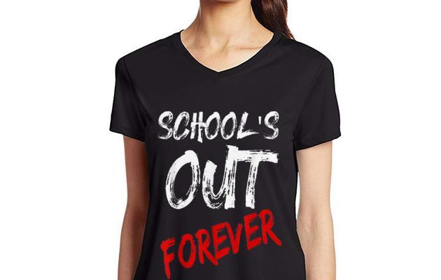 Original Schools Out Forever Retired And Loving It Shirt