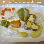Pot-au-feu de Langue de Porc crémé au Curry, Christophines, patates douces et ses dérivés - Chez Mamigoz