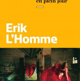 Un peu de nuit en plein jour / Erik L'homme - Calmann-Levy