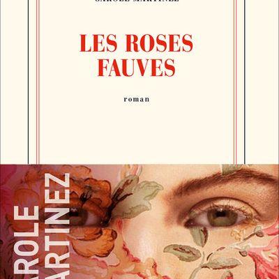Les roses fauves - Carole Martinez