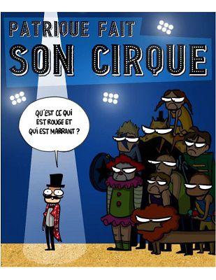 Patrique fait son cirque