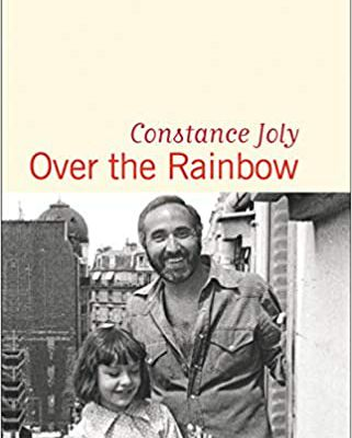 Over the Rainbow - Constance Joly