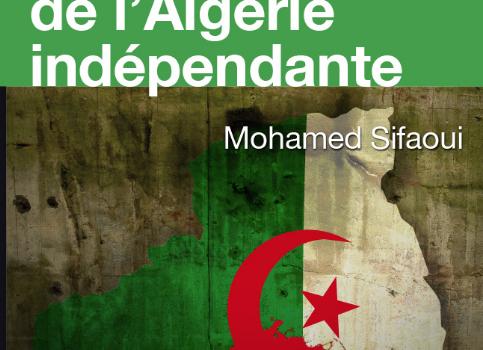 """Nouvelle édition de """"Histoire secrète de l'Algérie indépendante""""."""
