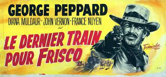 Le dernier train pour Frisco  ( One more train to rob )