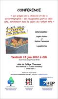Conférence - Les pièges de la dyslexie et de la dysorthographie - 15 juin 2012