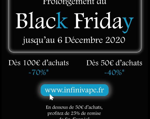 Vape deals - Prolongement du Black Friday chez Infini Vape