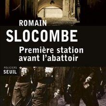 Première station avant l'abattoir de Romain Slocombe: espions en vrac!