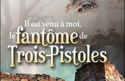 *IL EST VENU À MOI LE FANTÔME DE TROIS-PISTOLES* Caroline Dionne* Éditions du Tullinois* par Lynda Massicotte*