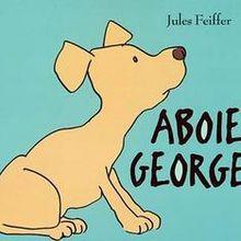 Aboie Georges de Jules Feiffer