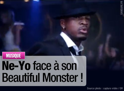 Ne-Yo face à son Beautiful Monster !