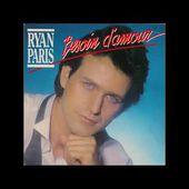 Ryan Paris - Besoin D'Amour (Single Version) 1988 Superb Quality!!