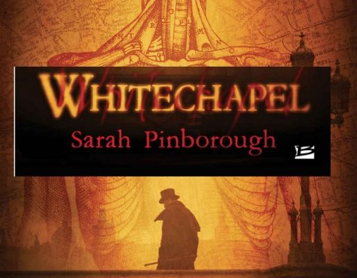 Whitechapel, de Sarah Pinborough