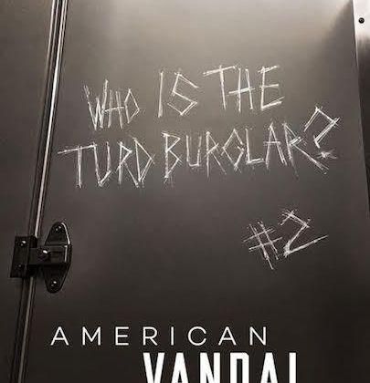 American Vandal (Saison 2, 8 épisodes) : mais qui est le chieur masqué ?