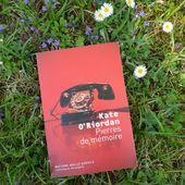 Pierres de mémoire - Kate O'Riordan