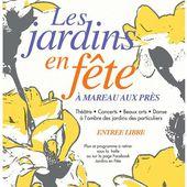 JARDINS EN FETE 2016 GRATUIT le 11 septembre Plus de 90 artistes à MAREAU AUX PRES (Loiret) - VIVRE AUTREMENT VOS LOISIRS avec Clodelle