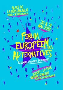 Forum européen des alternatives - Alliance Against Austerity  30 May au 31 May. TOUTES LES INFO :