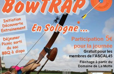 Bow Trap, Ball Trap à l'Arc en Sologne