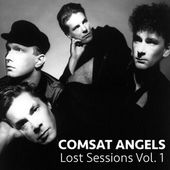 Comsat Angels: albums, songs, playlists | Listen on Deezer