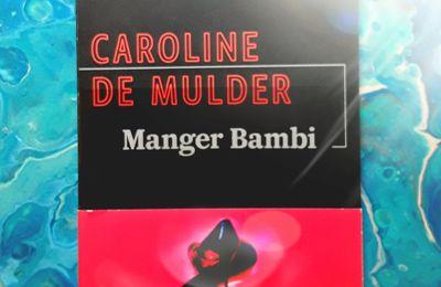 Manger Bambi, de Caroline De Mulder
