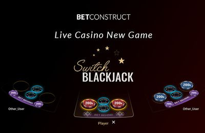 Switch Blackjack : une nouvelle variante de black jack en direct par BetConstruct