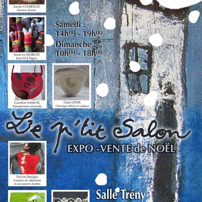 """Dordogne """"Le P'tit Salon: Expo-vente de Noël"""": 27 et 28 novembre 2010"""