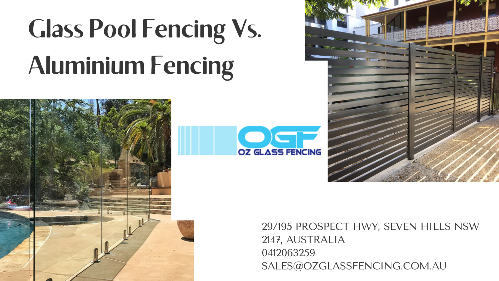 Glass Pool Fencing Vs Aluminium Fencing Which One You Should Select Oz Glass Fencing