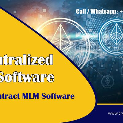 Decentralized MLM Software and Smart contract MLM Software-Crypto app factory