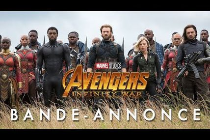 AVENGERS INFINITY WAR : BANDE-ANNONCE