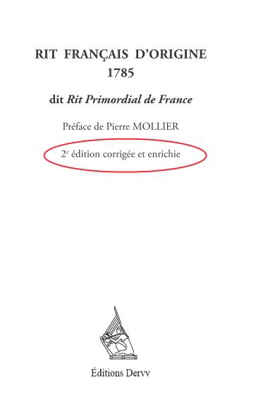 Rit Primordial de France 1785. La 2° édition est sortie !