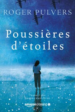 Poussières d'étoiles, de Roger Pulvers