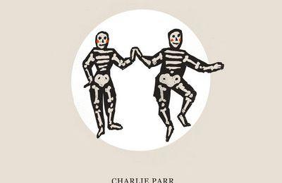 Charlie Parr - Folk Songs (2020)