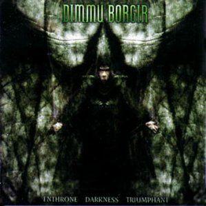"Dimmu Borgir, ""Enthrone Darkness Triumphant "", 1997"