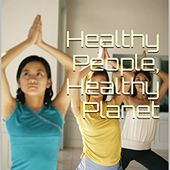 Healthy People, Healthy Planet: Go Green, Earn Big!