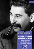 Staline, pourquoi tant de haine à l'Ouest ?