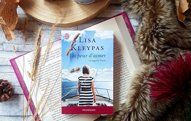 La saga des Travis, tome 3 : La peur d'aimer - Lisa Kleypas