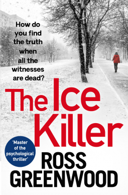 The Ice Killer (DI Barton #3) by Ross Greenwood