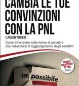 Cambia le Tue Convinzioni con la PNL - eBook
