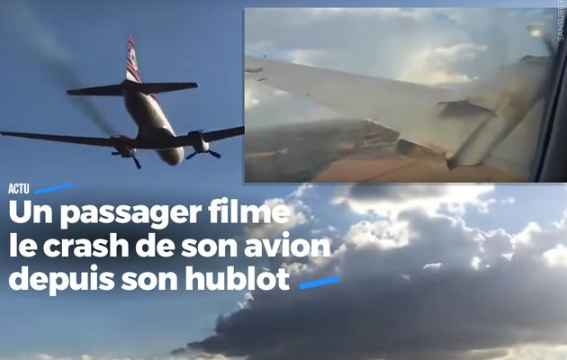Un passager filme le crash de son avion depuis son hublot #choc